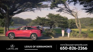 【广告】Lexus Of Serramonte 买的轻松 开的舒服